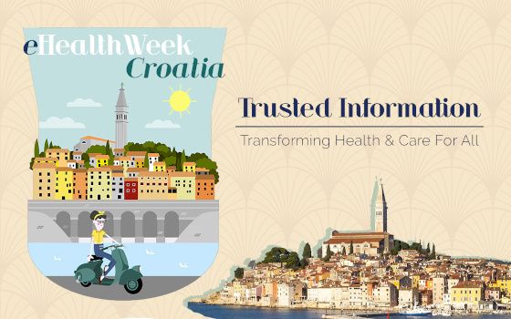 eHealthWeek 2020 Croatia - Trusted Information: Transforming Health & Care for All